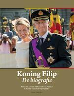 Koning Filip. De biografie - Barend Leyts, Brigitte Balfoort, Mark van den Wijngaert (ISBN 9789089242679)