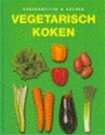 Vegetarisch koken - Wilma Hoving, Kirsten Pijl, Textcase (ISBN 9781405400930)