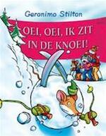 OEI OEI IK ZIT IN DE KNOEI - Geronimo Stilton (ISBN 9789054616870)