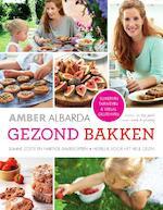 Gezond bakken - Amber Albarda (ISBN 9789000335206)