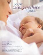 Jouw zwangerschapsbijbel - Anne Deans (ISBN 9789049101145)