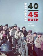 Het Grote 40-45 Boek - Rene Kok, Erik Somers (ISBN 9789040077463)