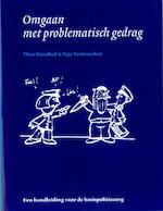 Omgaan met problematisch gedrag - Theo Hazelhof (ISBN 9789035236752)
