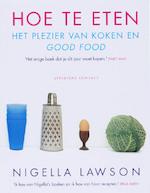 Hoe te eten - N. Lawson (ISBN 9789025426699)
