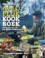 Het wildpluk kookboek - Edwin Flores, Edwin Florès, Ron Blaauw, Bobby Rust (ISBN 9789461561497)