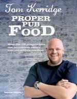 Proper pub food - Tom Kerridge (ISBN 9789048310142)