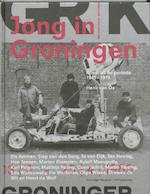 Jong in Groningen - Henk van Os, Henk van Os, Mechteld Jansen (ISBN 9789056626853)