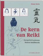 De kern van Reiki - Diane Stein (ISBN 9789023009184)