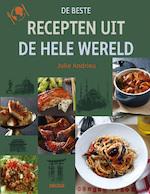 De beste recepten uit de hele wereld - Julie Andrieu (ISBN 9789044733778)
