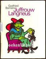 Juffrouw Langneus - Godfried Bomans, C. van Velsen