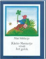 Klein-Mannetje vindt het geluk - Max Velthuijs