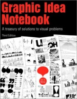 Graphic Idea Notebook - Jan V. White (ISBN 9781581153545)