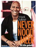 Never nooit meer - Mark Dakriet (ISBN 9789000350872)