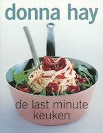 De last minute keuken - Donna Hay (ISBN 9789058550897)