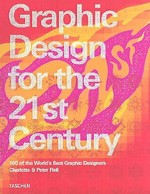 Graphic design for the 21st century - Charlotte Fiell, Peter Fiell (ISBN 9783822816059)