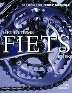 Het ultieme fietsboek - Chris Sidwells (ISBN 9789077445075)