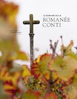 Le domaine de la Romanée-Conti - English version 2017 - Gert Crum (ISBN 9789401434812)