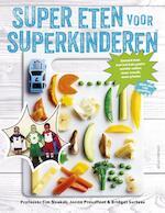 Super eten voor superkinderen - Tim Noakes (ISBN 9789045033723)