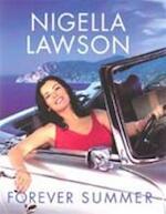 Forever summer - Nigella Lawson (ISBN 9780701173814)