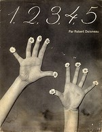 1, 2, 3, 4, 5. - Robert Doisneau, Arthur Gregor