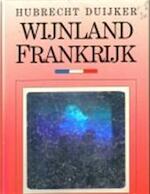 Frankrijk Wijnland - Hubrecht Duijker, Peter Van Der Velde (ISBN 9789051350197)