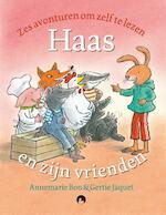 Haas en zijn vrienden - Annemarie Bon (ISBN 9789048847112)