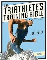 The Triathlete's Training Bible - Joe Friel (ISBN 9781934030196)