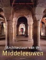 Architectuur van de Middeleeuwen - Ulrike Laule, Rolf Toman, Hans Keizer (ISBN 9783899851304)