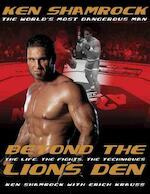 Beyond the Lion's Den - Ken Shamrock, Erich Krauss (ISBN 9780804836593)