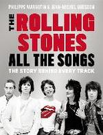 The Rolling Stones All the Songs - Philippe Margotin, Jean-michel Guesdon (ISBN 9780316317740)