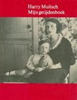 Mijn getijdenboek - Harry Mulisch (ISBN 9789023452980)