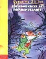 Een noodkreet uit Transmuizanië - Geronimo Stilton (ISBN 9789059241718)