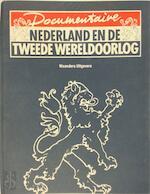 Documentaire Nederland en de Tweede Wereldoorlog - Unknown