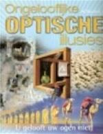Ongelooflijke optische illusies - Al Seckel, Nicole Seegers, Barbara Luijken (ISBN 9789059471078)