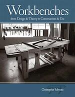 Workbenches - Christopher Schwarz (ISBN 9781558708402)