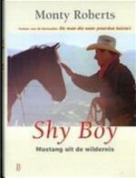 Shy Boy - Monty Roberts, Christopher Dydyk, Marike J. Coverdale (ISBN 9789024605569)