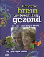 Houd uw brein uw leven lang gezond - Unknown (ISBN 9789064073656)