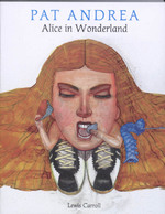Alice in Wonderland - Pat Andrea, Lewis Carroll (ISBN 9789089100757)
