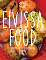 Eivissa Food - Kim Lenders, Famke van Praag, Floor van Praag (ISBN 9789090283593)