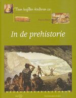 In de prehistorie - Pierre Pelot (ISBN 9789076830254)