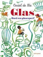 Glas - Ceciel de Bie (ISBN 9789021671291)
