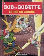 Le roi du cirque - Willy Vandersteen (ISBN 9789002024504)