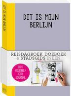 Dit is mijn Berlijn - Petra de Hamer (ISBN 9789057677021)