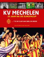 KV Mechelen - Thijs Delrue, Raf Willems (ISBN 9789461311368)