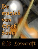 De muziek van Erich Zann - Howard Phillips Lovecraft (ISBN 9789082281408)