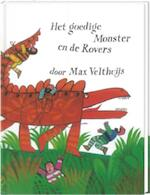 Het goedige monster en de rovers - Max Velthuijs (ISBN 9789055791576)