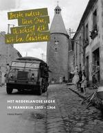 Beste ouders Lieve Ine ik schrijf dit uit La Courtine - Henk Povée (ISBN 9789068685039)