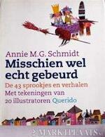 Misschien wel echt gebeurd - Annie M.G. Schmidt