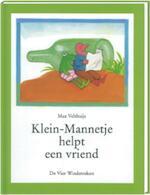 Klein-Mannetje helpt een vriend - Max Velthuijs