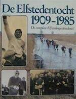 De Elfstedentocht 1909-1985 - Pieter de Groot, Henk van der Meulen, Willem Stegenga (ISBN 9789033013447)
